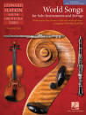 Hal Leonard - World Songs for Solo Instruments and Strings - Slatkin - Solo Book (Flute, Clarinet, Violin) - Book