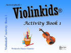 One Eye Publications - Violinkids Activity Book 1 - Gummer - Violin - Book