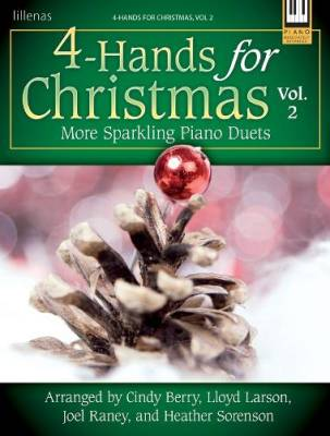 4-Hands for Christmas, Vol. 2: More Sparkling Piano Duets - Berry /Larson /Raney /Sorenson - Piano Duets (1 Piano, 4 Hands)