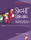 The Full Voice - Sight Singing Superhero (Activity Boards) - Loney/Adams - Voice