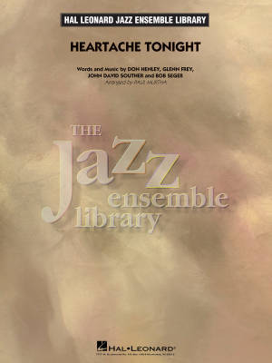 Heartache Tonight - Henley /Frey /Souther /Seger /Murtha - Jazz Ensemble - Gr. 4
