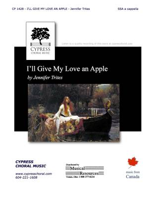 I'll Give My Love an Apple - Trites - SSA