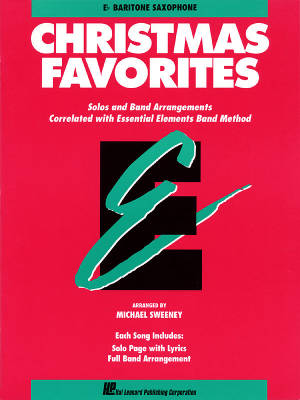 Essential Elements Christmas Favorites - Sweeney - Baritone Saxophone - Book