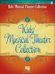 Hal Leonard - Kids Musical Theatre Collection, Volume 1 - Voice - Book/Audio Online