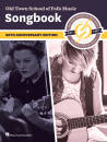 Hal Leonard - Old Town School of Folk Music Songbook (2nd Edition): 60th Anniversary Edition - Book