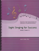 Joan B Heels - Sight Singing For Success, Volume 1 (Grades 1-5) - Heels - Book