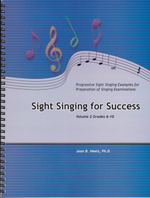 Sight Singing For Success, Volume 2 (Grades 6-10) - Heels - Book