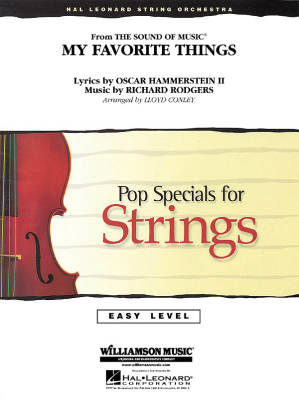 My Favorite Things (from The Sound of Music) - Rodgers /Hammerstein /Conley - String Orchestra - Gr. 2 - 3