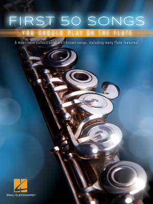 First 50 Songs You Should Play on the Flute - Book
