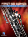 Hal Leonard - First 50 Songs You Should Play on the Clarinet - Book