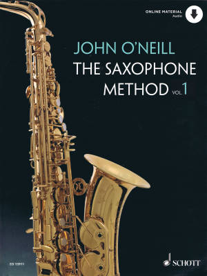 The Saxophone Method Volume 1 - O'Neill - Book/Audio Online