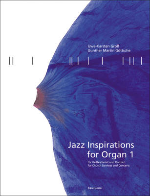 Jazz Inspirations for Organ 1, for Church Services and Concerts - Gross/Gottsche - Organ - Book