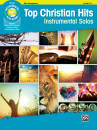 Alfred Publishing - Top Christian Hits Instrumental Solos - Alto Saxophone - Book/CD