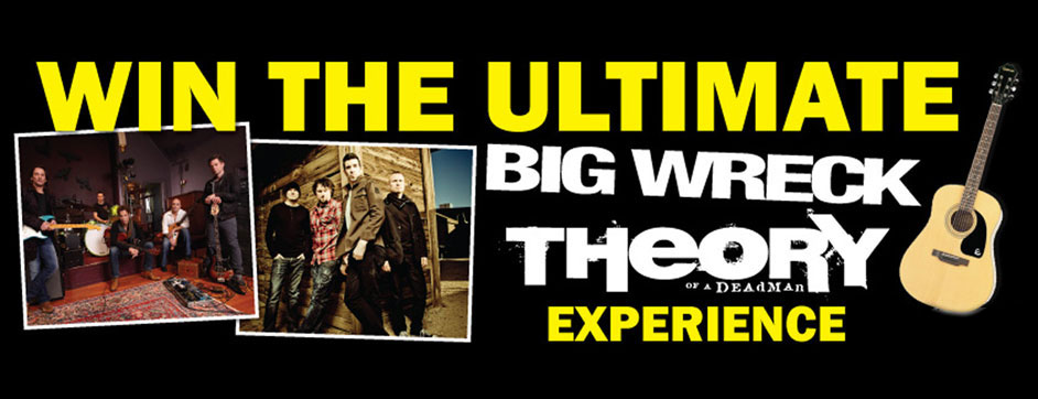 Win the Ultimate Big Wreck/Theory of a Deadman Experience!