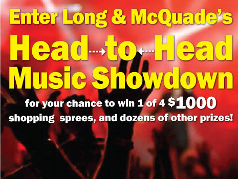 Long & McQuade�s Head-to-Head Music Showdown