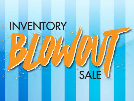 Our Nation-Wide Inventory Blowout Sale is BACK!