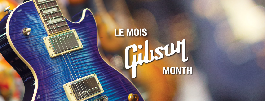 April is Gibson Month! - All Locations