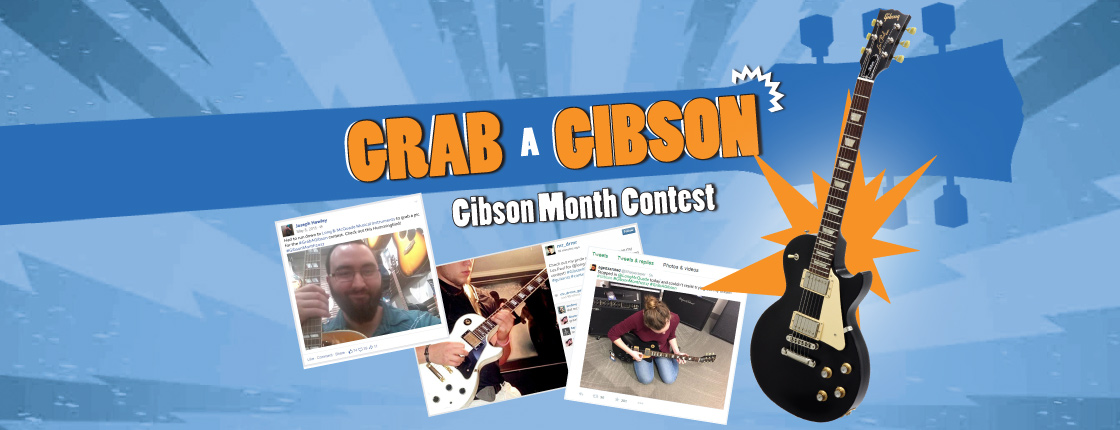 CONTEST: Grab a Gibson! - All Locations