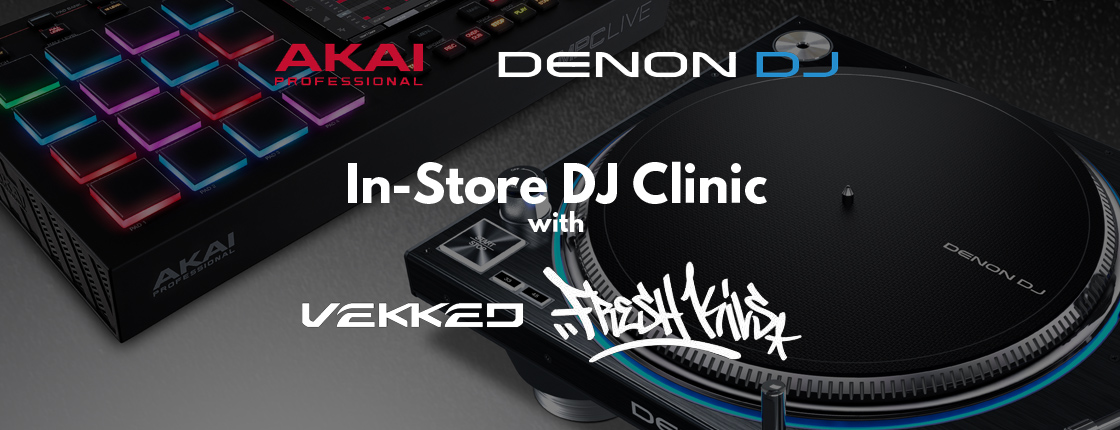 In-Store Clinic with Fresh Kils and DJ Vekked - Various Locations