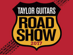 Taylor Guitars Road Show - Various Locations