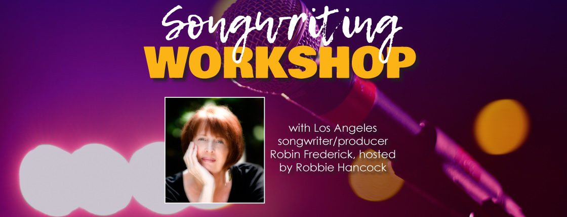 Songwriting Workshop with Robin Frederick and Robbie Hancock! - Victoria, BC