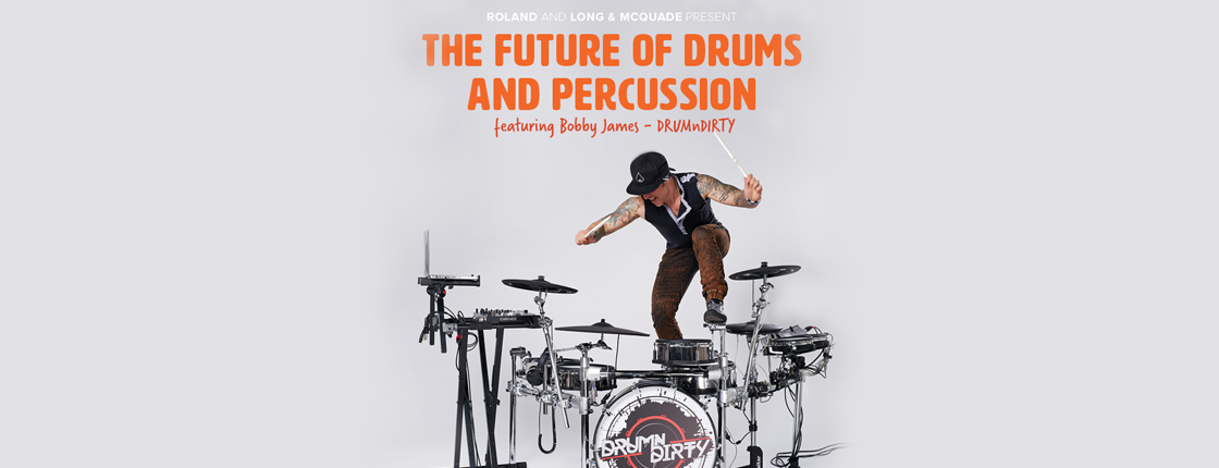 The Future of Drums and Percussion with Bobby James - Various Locations