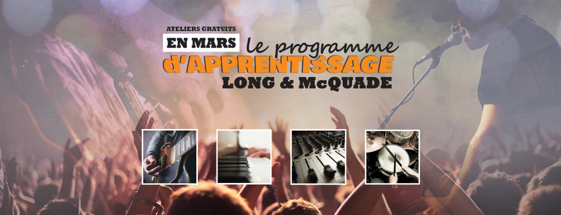 Long & McQuade Learning Series - Trois-Rivières, QC