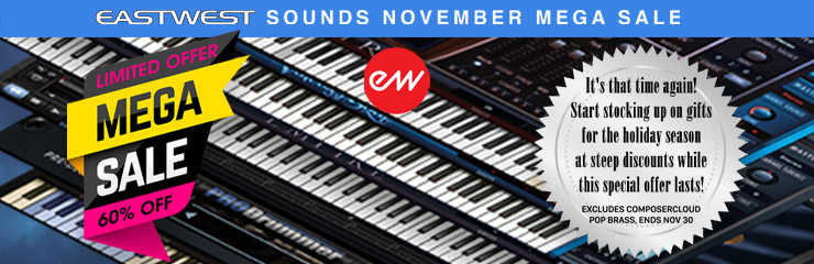 EastWest Sounds November Mega Sale