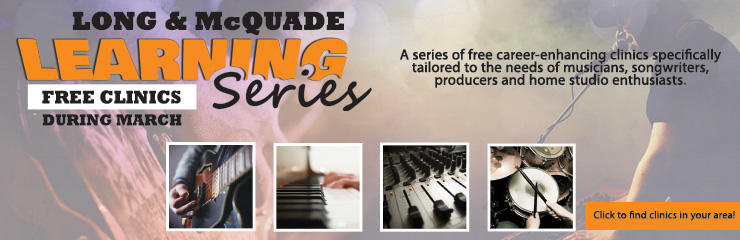 The Long & McQuade Learning Series is Here!