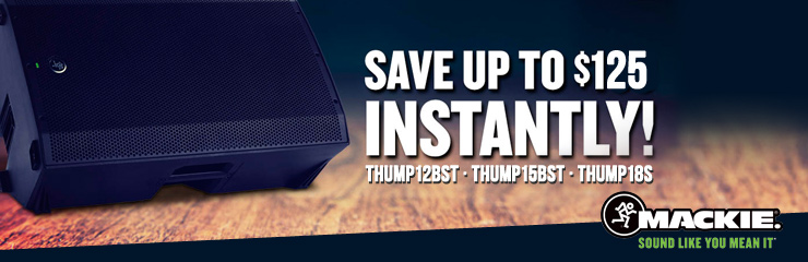 Save Instantly on Mackie Thump!