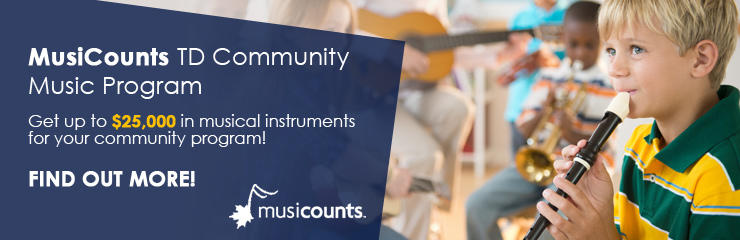 Find Out About the MusiCounts TD Community Music Program!