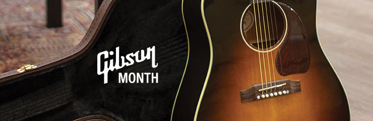 April is Gibson Month!