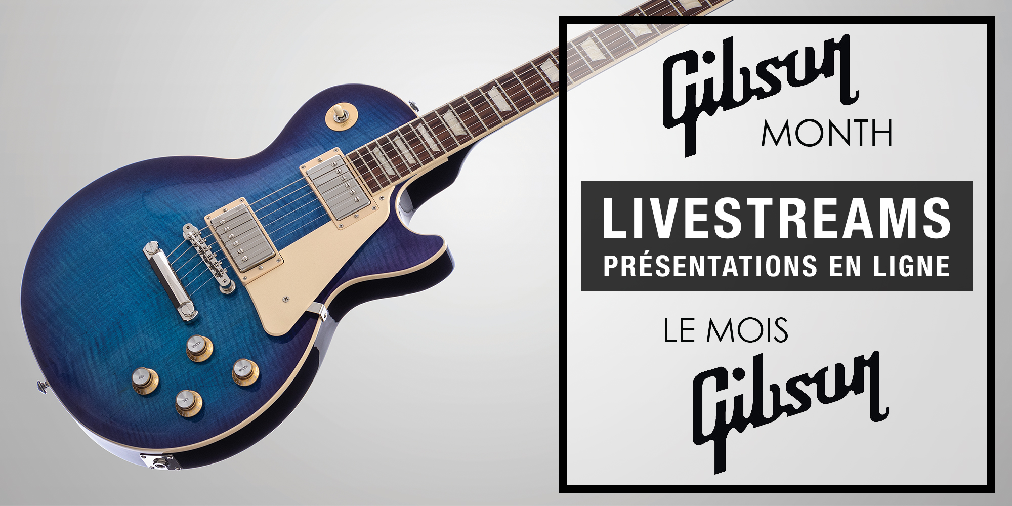 Gibson Month Livestreams