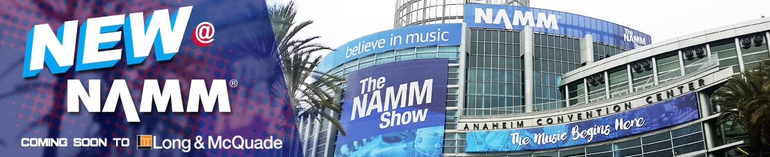 New at NAMM 2018!