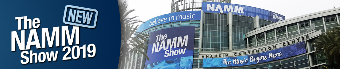 NEW AT NAMM 2019
