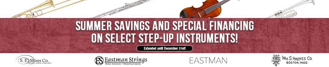 Summer Savings and Special Financing on Select Step-up Instruments!